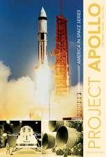 Project Apollo: The Early Years, 19601967