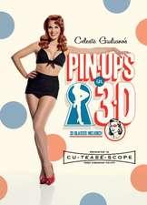 Celeste Giuliano's Pinups in 3-D