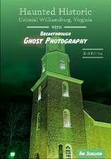 Haunted Historic Colonial Williamsburg, Virginia