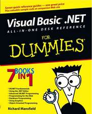 Visual Basic .NET All–In–One Desk Reference For Dummies