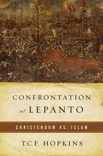 Confrontation at Lepanto:  Christendom Vs. Islam