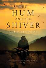 The Hum and the Shiver (Tufa Novels 01)