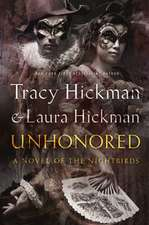 Unhonored:  Book Two of the Nightbirds