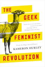 The Geek Feminist Revolution:  Stories from the World of Recluce