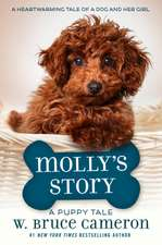 Molly's Story: A Dog's Purpose Puppy Tale