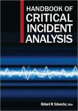 Handbook of Critical Incident Analysis