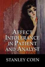 Affect Intolerance in Patient and Analyst