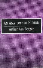 An Anatomy of Humor
