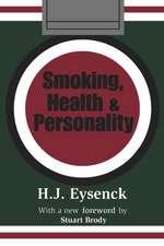 Smoking, Health & Personality