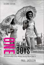 One of the Boys: Homosexuality in the Military during World War II, Second Edition