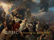 Quebec: A Painting by Adam Miller