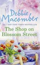 Macomber, D: The Shop On Blossom Street
