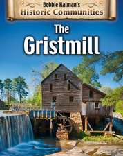 The Gristmill (Revised Edition)