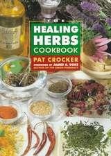 Healing Herbs Cookbook