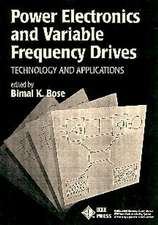 Power Electronics and Variable Frequency Drives: Technology and Applications