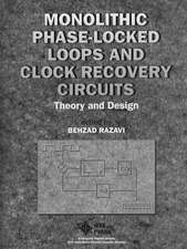 Monolithic Phase–Locked Loops and Clock Recovery Circuits: Theory and Design