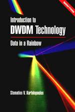 Introduction to DWDM Technology: Data in a Rainbow