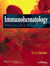 Immunohematology: Principles and Practice