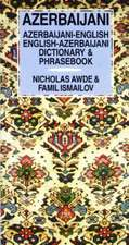 Azerbaijani-English / English-Azerbaijani Dictionary & Phrasebook: Spoken in Azerbaijan & Iran