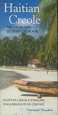 Haitian Creole Dictionary & Phrasebook:  Haitian Creole-English/English-Haitian Creole