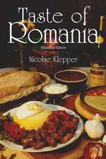 Taste of Romania: Expanded Edition
