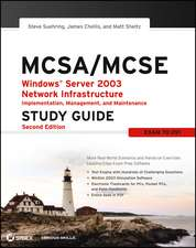MCSA / MCSE: Windows Server 2003 Network Infrastructure Implementation, Management, and Maintenance Study Guide: Exam 70–291