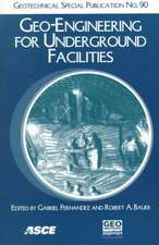 Geo-engineering for Underground Facilities