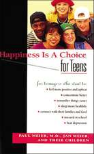 Happiness Is A Choice For Teens