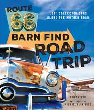 Route 66 Barn Find Road Trip: Lost Collector Cars Along the Mother Road