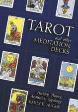 """Modern Tarot and Other Meditation Decks: """"History, Theory and Aesthetics"""""""