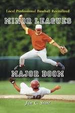 "Minor Leagues Major Boom: ""Local Professional Baseball Revitalized"""