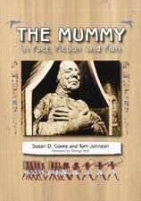The Mummy in Fact Fiction and Film: """"