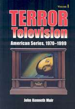 Terror Television:  American Series, 1970-1999
