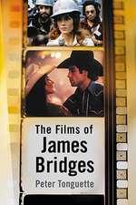 The Films of James Bridges