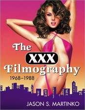The XXX Filmography, 1968-1988