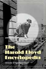 The Harold Lloyd Encyclopedia