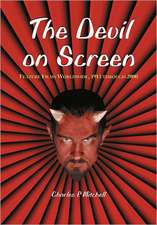 The Devil on Screen:  Feature Films Worldwide, 1913 Through 2000