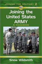 Joining the United States Army:  A Handbook