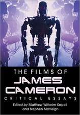 The Films of James Cameron:  Critical Essays