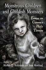 Monstrous Children & Childish Monster