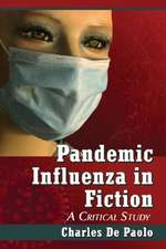 Pandemic Influenza in Fiction:  A Critical Study
