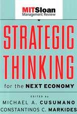 Strategic Thinking for the Next Economy