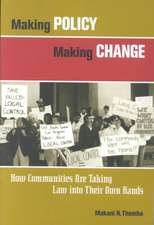 Making Policy Making Change: How Communities Are Taking Law into Their Own Hands