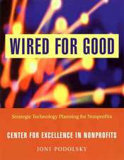 Wired for Good: Strategic Technology Planning for Nonprofits