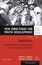 Negotiation: Interpersonal Approaches to Intergroup Conflict: New Directions for Youth Development, Number 102