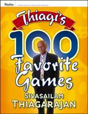 Thiagi's 100 Favorite Games:  Mothering with Mindfulness, Compassion, and Grace