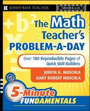 The Math Teacher′s Problem–a–Day, Grades 4–8: Over 180 Reproducible Pages of Quick Skill Builders