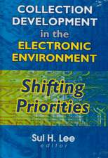 Collection Development in the Electronic Environment