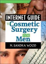 Internet Guide to Cosmetic Surgery for Men