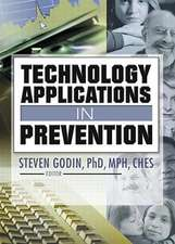 Technology Applications in Prevention
